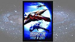 Recenzja: Archangel One. Anio�y w czerni - Evan Currie